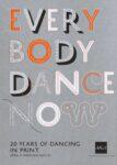 Everybody Dance Now Exhibition